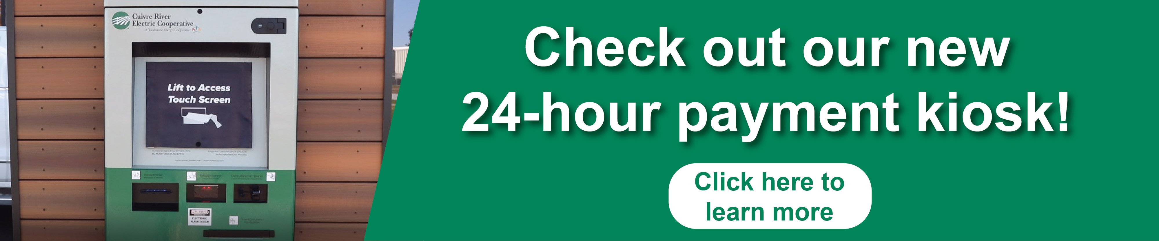 Click here to check out our new 24 hour payment kiosk