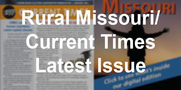 Click here to read the latest issue of Rural Missour/Current Times